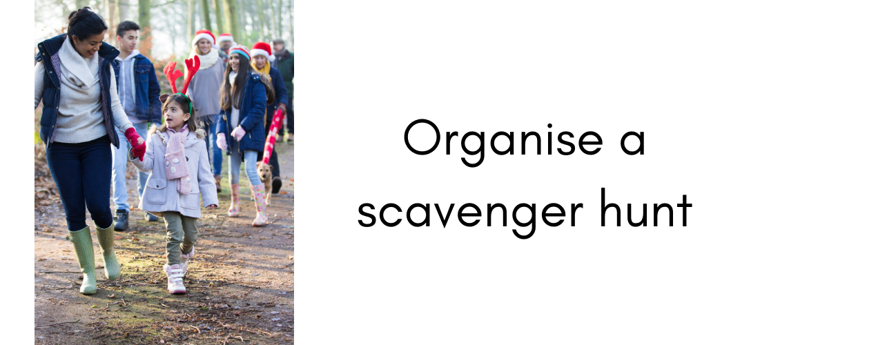 Things to do at Christmas – organise a scavenger hunt