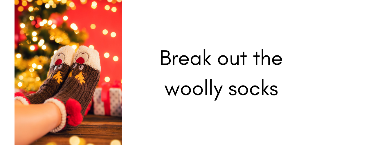 Things to do at Christmas – wear woolly socks
