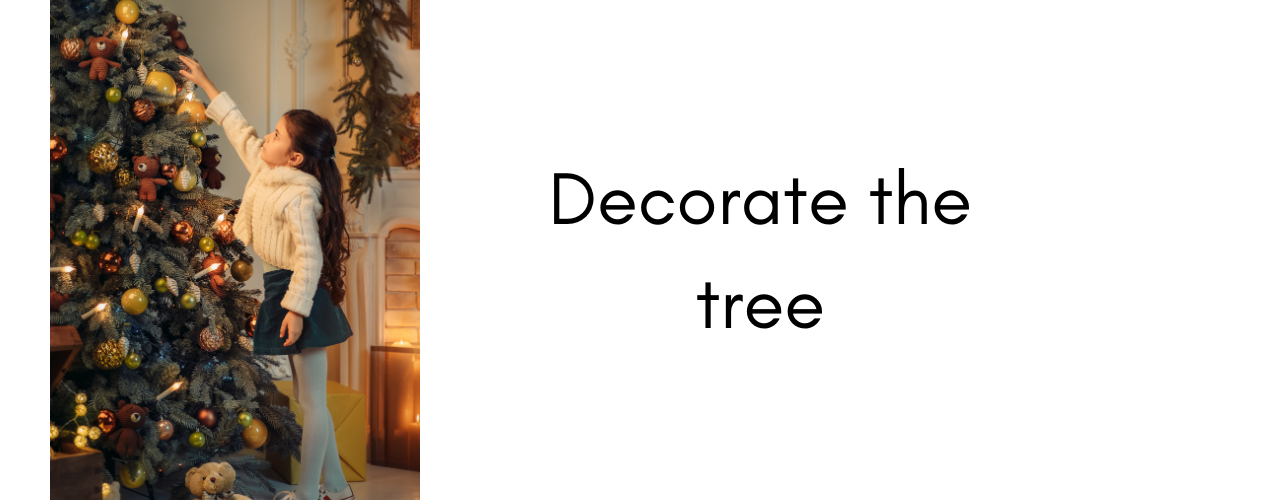 Things to do at Christmas – decorate the tree
